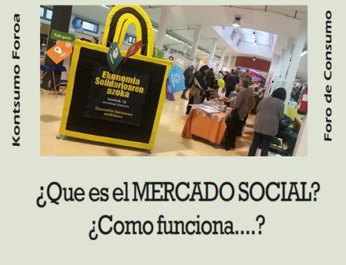 FORO DE CONSUMO: ¿QUE ES EL MERCADO SOCIAL? ¿COMO FUNCIONA?